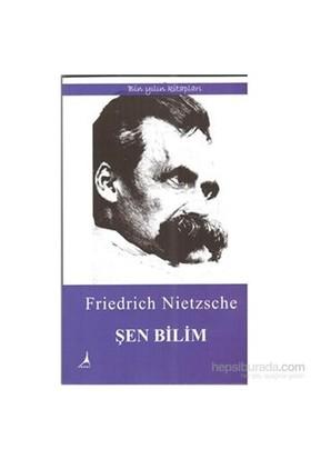 Şen Bilim-Friedrich Nietzsche