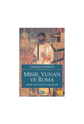 Mısır, Yunan Ve Roma Antik Akdeniz Uygarlıkları - Charles Freeman