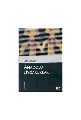 Anadolu Uygarlıkları-Marc Desti