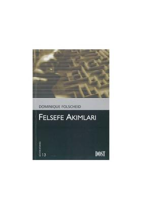 Felsefe Akımları-Dominique Folscheid