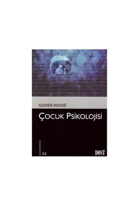 Çocuk Psikolojisi-Olivier Houde