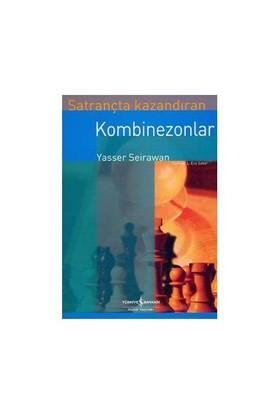 Satrançta Kazandıran Kombinezonlar - Yasser Seirawan