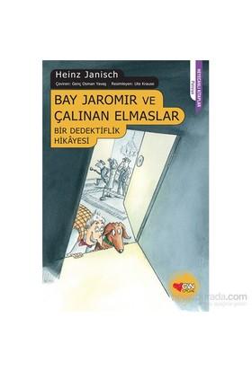 Bay Jaromir Ve Çalınan Elmaslar (Bir Dedektiflik Hikayesi)-Heinz Janisch