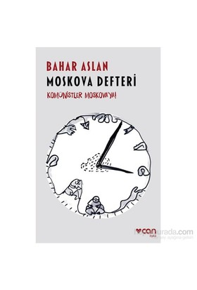Moskova Defteri-Bahar Aslan