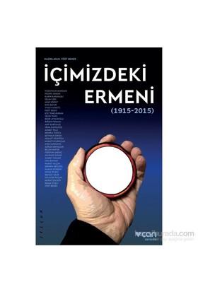 İçimizdeki Ermeni (1915-2015)-Kolektif