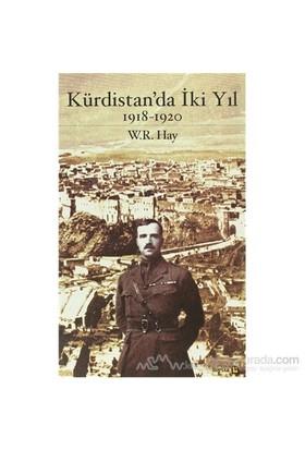 Kürdistan'Da İki Yıl 1918-1920-William Rupert Hay