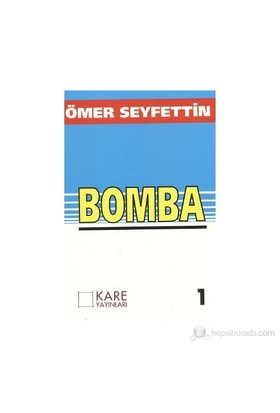 Bomba-Ömer Seyfettin