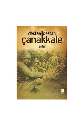 Destan Destan Çanakkale