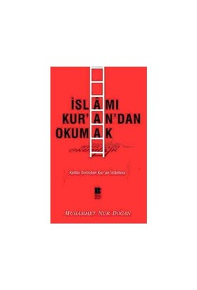 İslamı Kuran'dan Okumak