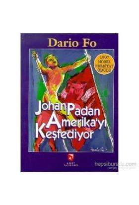 Johan Padan Amerika'Yı Keşfediyor-Dario Fo