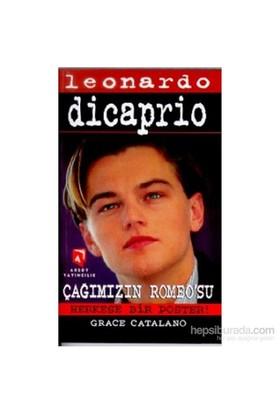 Leonardo Dicaprio Çağımızın Romeo'su
