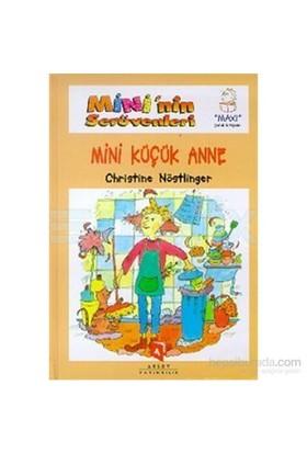 Mini'nin Serüvenleri Mini Küçük Anne
