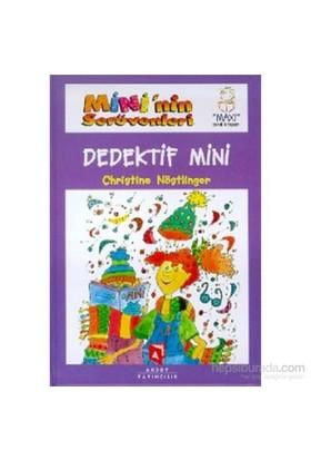 Mini'Nin Serüvenleri Dedektif Mini-Christine Nöstlinger