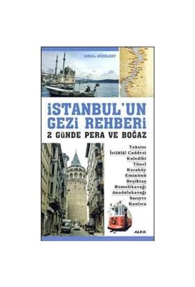 İstanbul'un Gezi Rehberi 2 Günde Pera Ve Boğaz