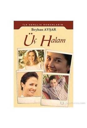Üç Halam-Beyhan Avşar
