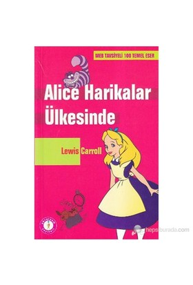 Alice Harikalar Ülkesinde-Lewis Carroll