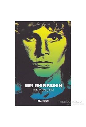 Jim Morrison Kaosun Şairi-Frederic Bertocchini