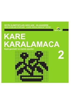 Beyin Olimpiyatları (New Age. Iq) Anadizisi Zeka Oyunları Kitapları. Kare Karalamaca 2-Ahmet Karaçam