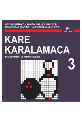 Beyin Olimpiyatları (New Age. Iq) Anadizisi Zeka Oyunları Kitapları. Kare Karalamaca 3 - Ahmet Karaçam