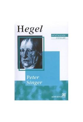 Hegel Düşüncenin Ustaları - Peter Singer