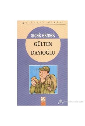 Gelincik Dizisi Sıcak Ekmek - Gülten Dayıoğlu
