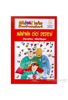Mini'Nin Serüvenleri Mini'Nin Cici Dedesi-Christine Nöstlinger