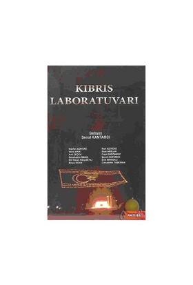 Kıbrıs Laboratuvarı-Şenol Kantarcı