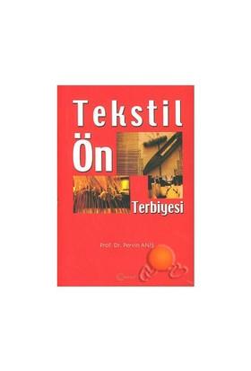 Tekstil Ön Terbiyesi - Pervin Aniş