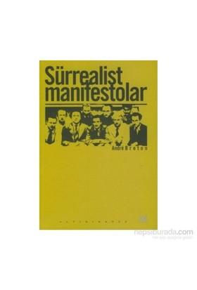 Sürrealist Manifestolar-Andre Breton