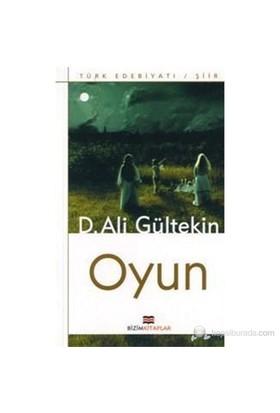 Oyun-D. Ali Gültekin
