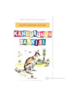 Kangurunun Şarkısı - Rudyard Kipling