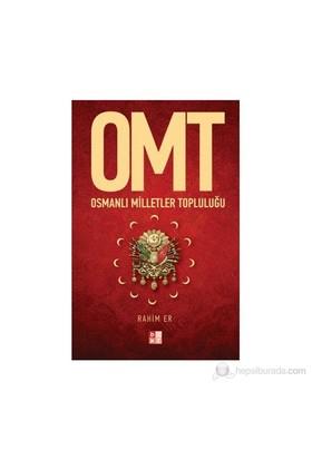 Omt - Osmanlı Milletler Topluluğu-Rahim Er
