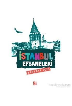 İstanbul Efsaneleri-Bahadır İçel