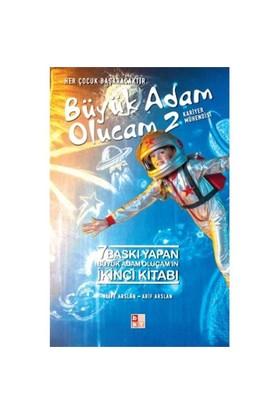 Büyük Adam Olucam 2: Kariyer Mühendisi-Arif Arslan