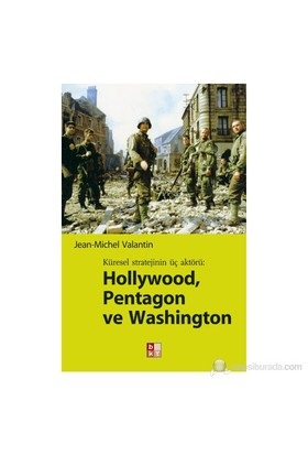 HOLLYWOOD, PENTAGON VE WASHİNHTON