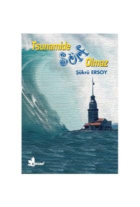 Tsunamide Sörf Olmaz