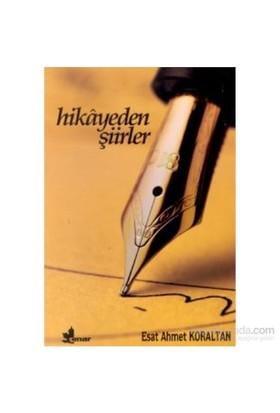 Hikayeden Şiirler-Esat Ahmet Koraltan