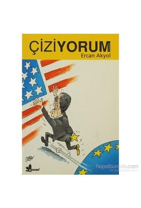 Çiziyorum 2005-Ercan Akyol