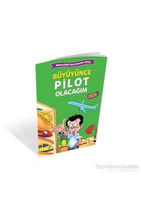 Büyüyünce Pilot Olacağım-Kolektif