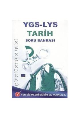 Fen YGS-LYS Tarih Soru Bankası (Çizgiüstü Serisi)