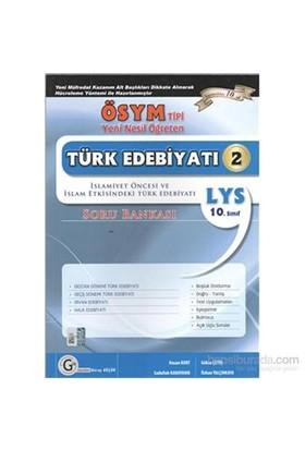 Gür Lys Ösym Tipi 10.Sınıf Türk Edebiyatı 2 İslamiyet Öncesi Ve İslamiyet Etkisindeki Türk Edebiyatı-Sadullah Karayanık