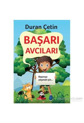 Başarı Avcıları-Duran Çetin