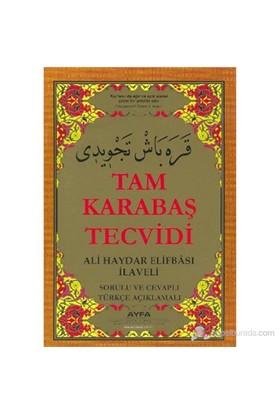 Tam Karabaş Tecvidi (Kod: 046) (Ali Haydar Elifbası İlaveli - Sorulu Ve Cevaplı Türkçe Açıklamalı)-Kolektif