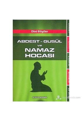 Abdest-Gusül Ve Namaz Hocası (Cep Boy-Kod:070) (Dini Bilgiler)