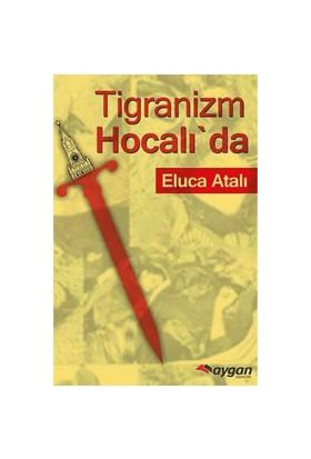 Tigranizm Hocalı'Da-Eluca Atalı