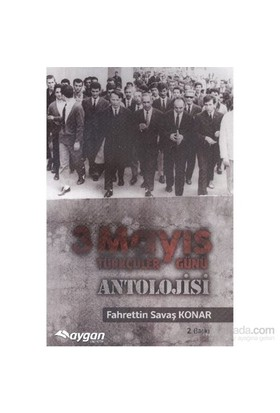3 Mayıs Türkçüler Günü Antolojisi-Fahrettin Savaş Konar
