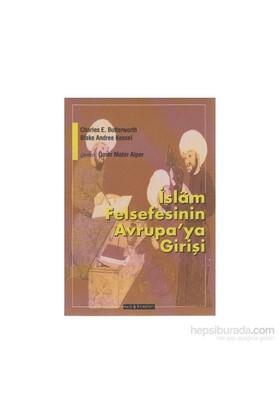 İslam Felsefesinin Avrupaya Girişi-Blake Andree Kessel