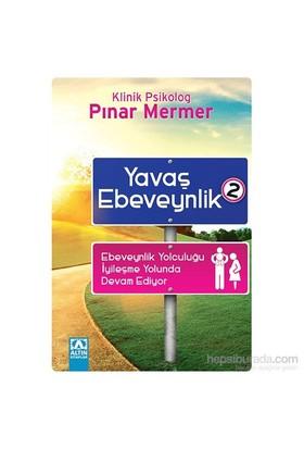 Yavaş Ebeveynlik - 2-Pınar Mermer
