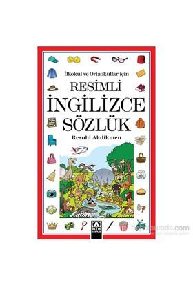 İlkokul ve Ortaokullar İçin Resimli İngilizce Sözlük - Resuhi Akdikmen