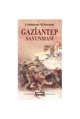 Gaziantep Savunması - Mustafa Nurettin